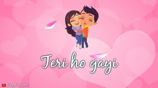 Aaj Se Teri - Unplugged Love Whatsapp Status