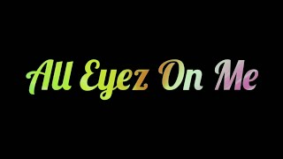 All Eyez On Me - Jazzy B Whatsapp Status