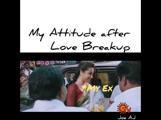Attitude After Love Breakup Whatsapo Status