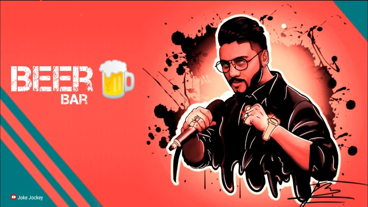 Beer Bar (Raftaar) Whatsapp Status