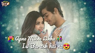 Dhadak Song Love Whatsapp Status