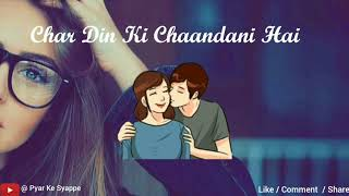 Duniya Mein Aaye Ho To Love Karlo Song Whatsapp Status