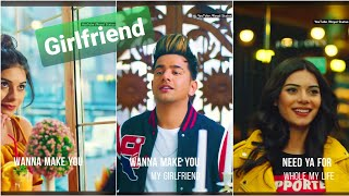 Everytime I See You || Girlfriend || Jass Manak Whatsapp Status