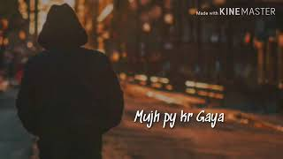 Kuch To Tujhse Raabta Song Whatsapp Status