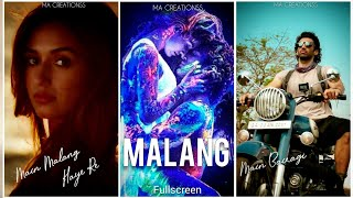 Malang Title Song Fullscreen Whatsapp Status
