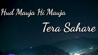 Mauja Hi Mauja Song Whatsapp Status