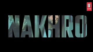 Nakhro - Khan Bhaini Song Whatsapp Status