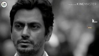 Nawazuddin Siddiqui Motivational Whatsapp Status