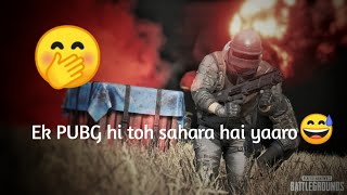 Pubg Emotional Dialogue Whatsapp Status