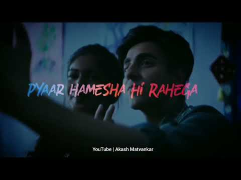 Pyaar To Tha Tab Whatsapp Status