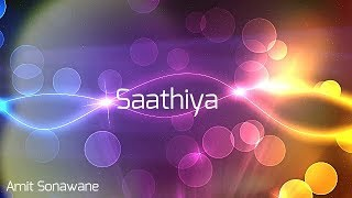 Saathiya - Love Whatsapp Status
