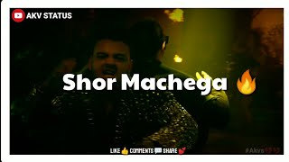 Shor Machega Lyrical Whatsapp Status