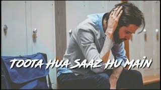 Tuta Hua Saaz Hu Main Sad Song Whatsapp Status