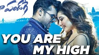 You Are My High (Prati Roju Pandaage) Whatsapp Status